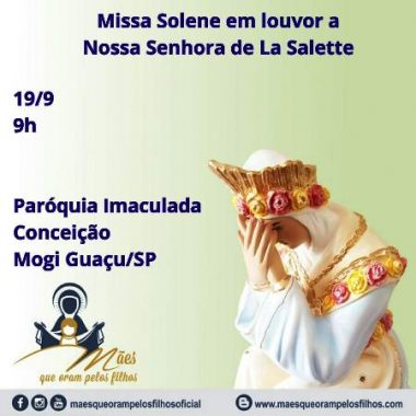 MISSA EM LOUVOR A NOSSA SENHORA DE LA SALETTE